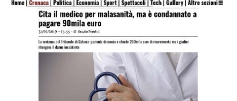 Non tutte le ciambelle riescono col buco: cita il medico per malasanità, ma è condannato a pagare 90mila euro