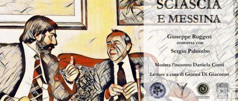 """""""Sciascia e Messina"""": Giuseppe Ruggeri conversa con Sergio Palumbo. Oggi alle 18 alla Feltrinelli"""