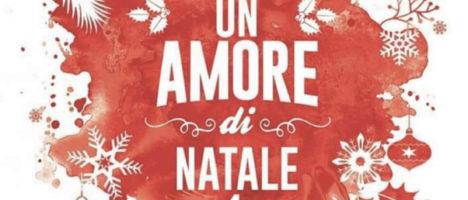 """Il 14 dicembre lo spettacolo di beneficenza """"Un amore di Natale 4"""""""