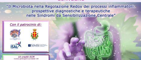 """Convegno ECM """"Il Microbiota nella regolazione redox dei processi infiammatori: prospettive diagnostiche e terapeutiche nelle Sindromi da Sensibilizzazione Centrale"""""""