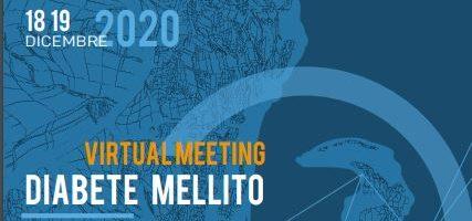 """Il 18 e 19 dicembre Virtual Meeting su """"Diabete Mellito – Gestione integrata Ospedale/Territorio. Complicanze. Nuove terapie"""""""