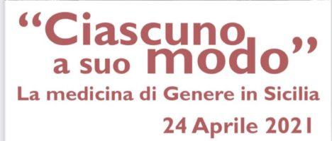 """""""Ciascuno a suo modo"""" La medicina di Genere in Sicilia, evento webinar il 24 aprile"""