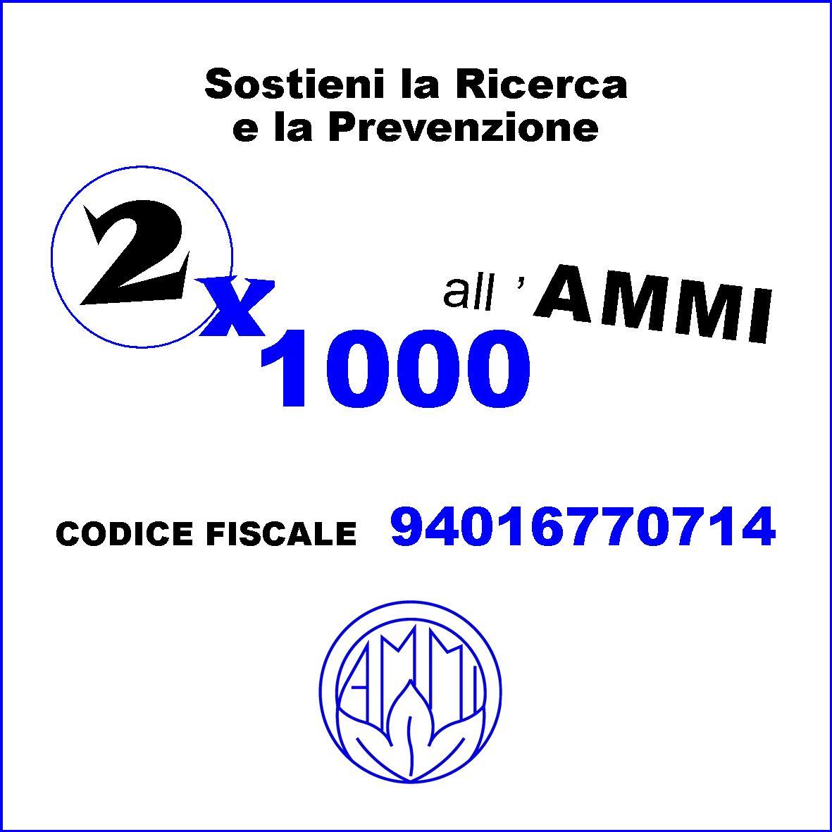 Sostenere la ricerca e la prevenzione donando all'AMMI il 2×1000