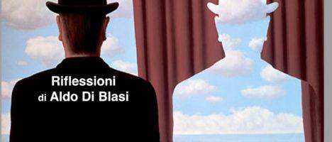 Riflessioni di Aldo Di Blasi